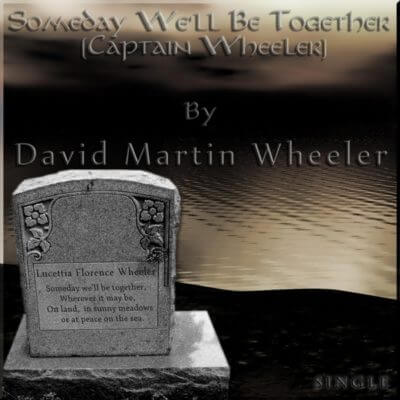 Someday We'll Be Together (Captain Wheeler)